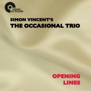 The Occasional Trio Opening Lines 2016