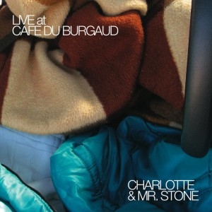 charlotte and mr stone_cafe du burgaud